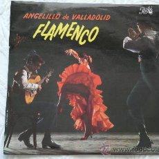 Discos de vinilo: ANGELILLO DE VALLADOLID. FLAMENCO.. Lote 35887718