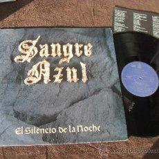 Discos de vinilo: SANGRE AZUL LP SILENCIO DE LA NOCHE MADE IN SPAIN 1989. Lote 35889284