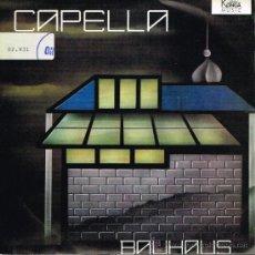Discos de vinilo: CAPELLA - BAUHAUS (2 VERSIONES) - SINGLE 1988 PROMO. Lote 35962231