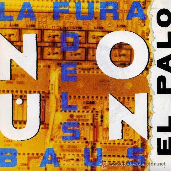 LA FURA DELS BAUS - NOUN - ELPALO - PROMO 1990 (Música - Discos - Singles Vinilo - Bandas Sonoras y Actores)