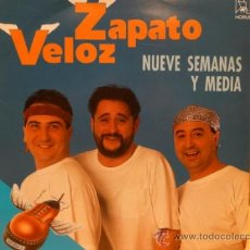 Discos de vinilo: ZAPATO VELOZ. NUEVE SEMANAS Y MEDIA. SINGLE 1992. SELLO HORUS. IMPECABLE.****/****. Lote 35940427