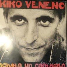 Discos de vinilo: KIKO VENENO LP ECHATE UN CANTECITO (PATA NEGRA). Lote 35945146