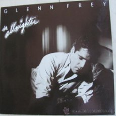 Discos de vinilo: GLENN FREY - THE ALLNIGHTER - LP 1984 - COMO NUEVO!!. Lote 35955892