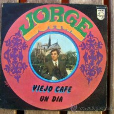 Discos de vinilo: JORGE, VIEJO CAFÉ, PHILIPS, 1967, CARTER-LEWIS SUNSHINE POP. Lote 37336208