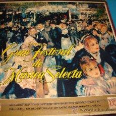 Discos de vinilo: COLECCIÓN DISCOS LPS, GRAN FESTIVAL DE LA MÚSICA SELECTA, DISCOTECA DE SELECCIONES RCA. Lote 35988223