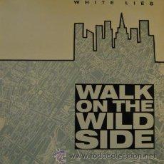 Discos de vinilo: WHITE LIES - WALK ON THE WILD SIDE - MAXI SINGLE DE 12 PULGADAS ESPAÑOL. Lote 35992905