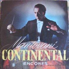 Discos de vinilo: LP - MANTOVANI - CONTINENTAL ENCORES (SPAIN, DECCA RECORDS 1960, PORTADA DOBLE). Lote 36000802