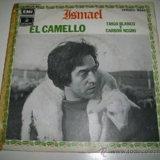 Discos de vinilo: ISMAEL EL CAMELLO / TRIGO BLANCO Y CARBON NEGRO (1971 EMI ESPAÑA). Lote 36066365