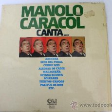 Discos de vinilo: DISCO VINILO LP DE MANOLO CARACOL CANTA...DE 1975. Lote 37434220