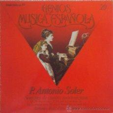 Discos de vinilo: GENIOS DE LA MUSICA ESPAÑOLA Nº 20: PADRE ANTONIO SOLER. SIN ESCUCHAR. Lote 36010867