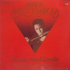 Discos de vinilo: GENIOS DE LA MUSICA ESPAÑOLA Nº 33: A. LEON ARA (VIOLIN) Y F. LAVILLA (PIANO) SIN ESCUCHAR. Lote 42706019