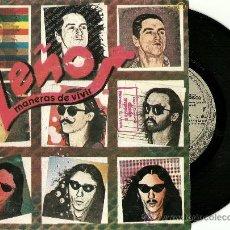 Discos de vinilo: LEÑO. MANERAS DE VIVIR (VINILO SINGLE 1981). Lote 36014168