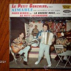 Discos de vinilo: AIMABLE SON ACCORDEON ET SON ORGUE - LE PETIT GONZALES + 3. Lote 36075225