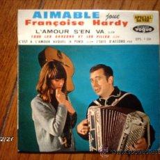 Discos de vinilo: AIMABLE - JOUE FRANÇOISE HARDY - L´AMOUR S´EN VA +3. Lote 36075308