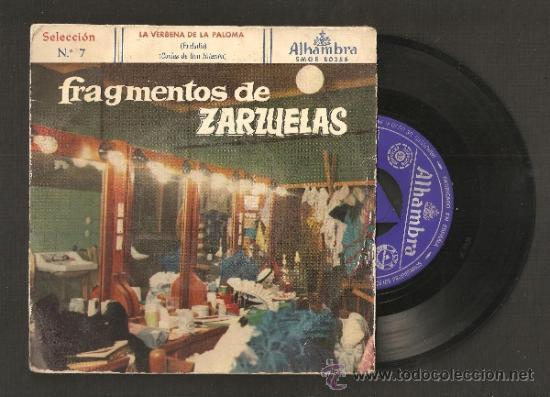 FRAGMENTOS DE ZARZUELAS SELECCION Nº 7 (Música - Discos de Vinilo - EPs - Clásica, Ópera, Zarzuela y Marchas)