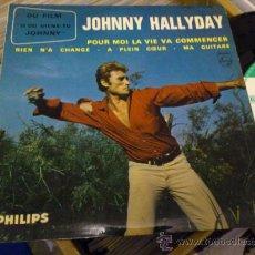 Discos de vinilo: JOHNNY HALLYDAY POUR MOI LA VIE VA EP SINGLE VINILO PHILIPS . Lote 36048447