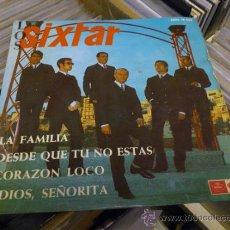 Discos de vinilo: LOS SIXTAR LA FAMILIA EP VINILO SINGLE . Lote 36048546