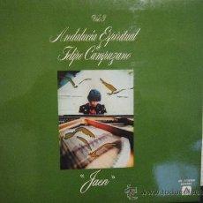 Discos de vinilo: ANDALUCIA ESPIRITUAL DE FELIPE CAMPUZANO VOL.3 'JAEN' LP 1980. Lote 36049804