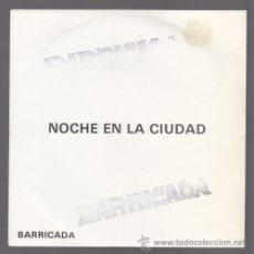 Discos de vinilo: BARRICADA - SINGLEVINILO 7. Lote 36059161
