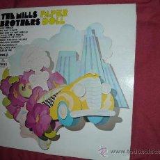 Discos de vinilo: THE MILLS BROTHERS LP PAPER DOLL USA PICKWICK SPC 3220 VER FOTO ADICIONAL. Lote 36058585