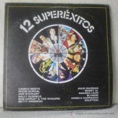 Discos de vinilo: CAMILO SESTO / AMII STEWART / ERUPTION / BONEY M - 12 SUPERÉXITOS - LP ARIOLA - ESPAÑA 1979. Lote 115602467