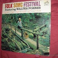 Discos de vinilo: WALTER FORBES LP FOLK SONG FESTIVAL RCA LPM 2670 USA 1963 VER FOTO ADICIONAL. Lote 36075492