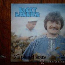 Discos de vinilo: RICET BARRIER - YA PLUS D´SUS + LA SOCIETE SE CORROMPT . Lote 36091627