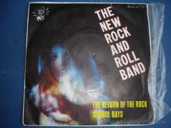 THE NEW ROCK AND ROLL BAND THE RETURN OF THE ROCK (Música - Discos - Singles Vinilo - Pop - Rock - Extranjero de los 70)
