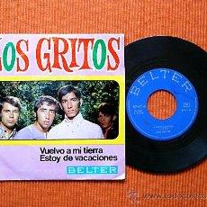 Discos de vinilo: LOS GRITOS - VUELVO A MI TIERRA / ESTOY DE VACACIONES (SINGLE 1968). Lote 36098999