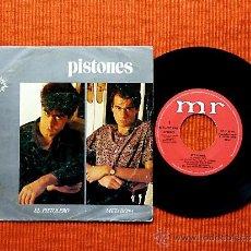 Discos de vinilo: PISTONES - EL PISTOLERO / METADONA (COPIA RARA) (SINGLE 1983). Lote 36099104