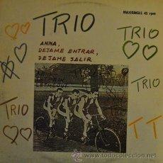 Discos de vinilo: TRIO - ANNA LETMEIN LETMEOUT - MAXI SINGLE DE 12 PULGADAS ESPAÑOL. Lote 36111121