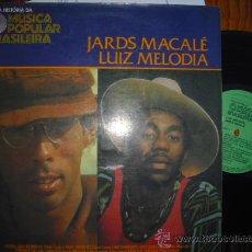 Discos de vinilo: LP JARDS MACALÉ LUIZ MELODIA FOLK ROCK PROGRESIVO SOUL BRASIL CON INSERTO/FOTOS 12 PAG VG+/VG++. Lote 36116902