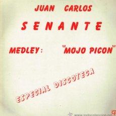 Discos de vinilo: JUAN CARLOS SENANTE - MEDLEY MOJO PICON - MAXISINGLE 1982 - PROMO UNA CARA. Lote 36149770