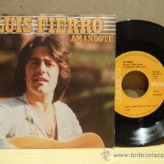 Discos de vinilo: LUIS FIERRO. AMANDOTE. SINGLE 1979 PROMOCIONAL. SELLO RCA. IMPECABLE. ****/****. Lote 36185913