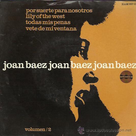 JOAN BAEZ - VOL. 2 - THERE BUT FOR FORTUNE / LILY OF THE WEST / ALL MY TRIALS / GO- EP HISPAVOX 1965 (Música - Discos de Vinilo - EPs - Pop - Rock Extranjero de los 50 y 60)