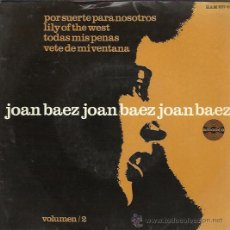 Discos de vinilo: JOAN BAEZ - VOL. 2 - THERE BUT FOR FORTUNE / LILY OF THE WEST / ALL MY TRIALS / GO- EP HISPAVOX 1965. Lote 36129314