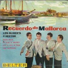 Discos de vinilo: OLIVER'S Y HÉCTOR - RECUERDO DE MALLORCA - EP BELTER 1962. Lote 36129936