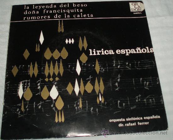 VINILO DE LIRICA ESPAÑOLA ORQUESTA SINFONICA ESPAÑOLA DIRECTOR RAFAEL FERRER AÑO 1967 (Música - Discos - Singles Vinilo - Clásica, Ópera, Zarzuela y Marchas)