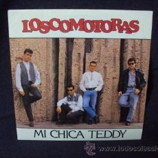 Discos de vinilo: LOSCOMOTORAS___MI CHICA TEDDY___LUCILA___ROCK AND ROLL SEVILLA. Lote 36139292