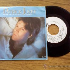 Discos de vinilo: PATRICK JUVET. ALIBI ( I´M DREAMING)-CETTE FILLE.. Lote 36184184
