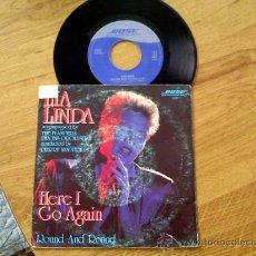 Discos de vinilo: LIA LINDA. HERE I GO AGAIN.ROUND AND ROUND.. Lote 36222193