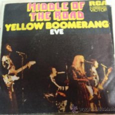 Discos de vinilo: SINGLE MIDDLE OF THE ROAD EVE. Lote 36171367