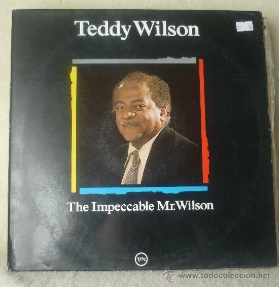TEDDY WILSON - THE IMPECCABLE MR. WILSON - LP VERVE RECORDS - 424 525-1 - ESPAÑA 1988 (Música - Discos - LP Vinilo - Jazz, Jazz-Rock, Blues y R&B)