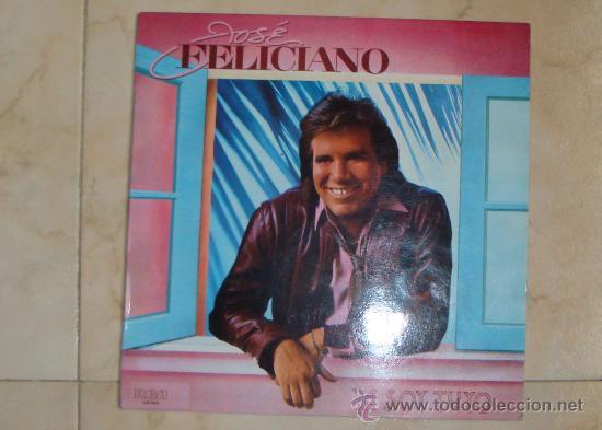 LP YA SOY TUYO - JOSÉ FELICIANO 1985 (Música - Discos - LP Vinilo - Solistas Españoles de los 70 a la actualidad)