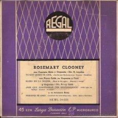 Discos de vinilo: EP-ROSEMARY CLOONEY-REGAL 34028-BLUES IN THE NIGHT-SIN FECHA. Lote 36188324