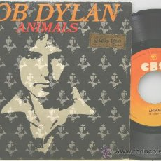 Discos de vinilo: BOB DYLAN ANIMALS-WHEN HE RETURNS SINGLE CBS 1979. Lote 36199965