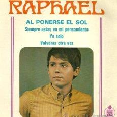 Discos de vinilo: RAPHAEL EP SELLO VOGUE-HISPAVOX EDITADO EN FRANCIA DEL FILM AL PONERSE EL SOL. Lote 36216897