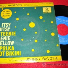 "Discos de vinilo: PAUL HANFORD ITSY BITSY../WHY HAVE YOU.. - JOHNNY GAVOTTE CAN'T FORGET/IT'S NOT..7"" EP 1960 ESPAÑA. Lote 36249134"