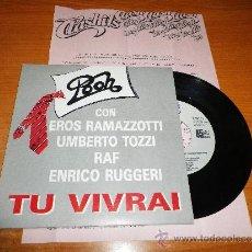 Discos de vinilo: I POOH & EROS RAMAZZOTTI & UMBERTO TOZZI & RAF TU VIVIRAI SINGLE VINILO PROMOCIONAL HOJA DE PRENSA . Lote 36257797