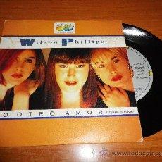 Discos de vinilo: WILSON PHILLIPS OTRO AMOR / YOU´RE IN LOVE SINGLE VINILO PROMOCIONAL 40 PRINCIPALES LIMITADO Nº 274 . Lote 36259812